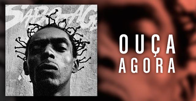 O novo álbum do Sabotage esta disponível nas principais plataformas digitais (R$ 9,99 no GooglePlay)