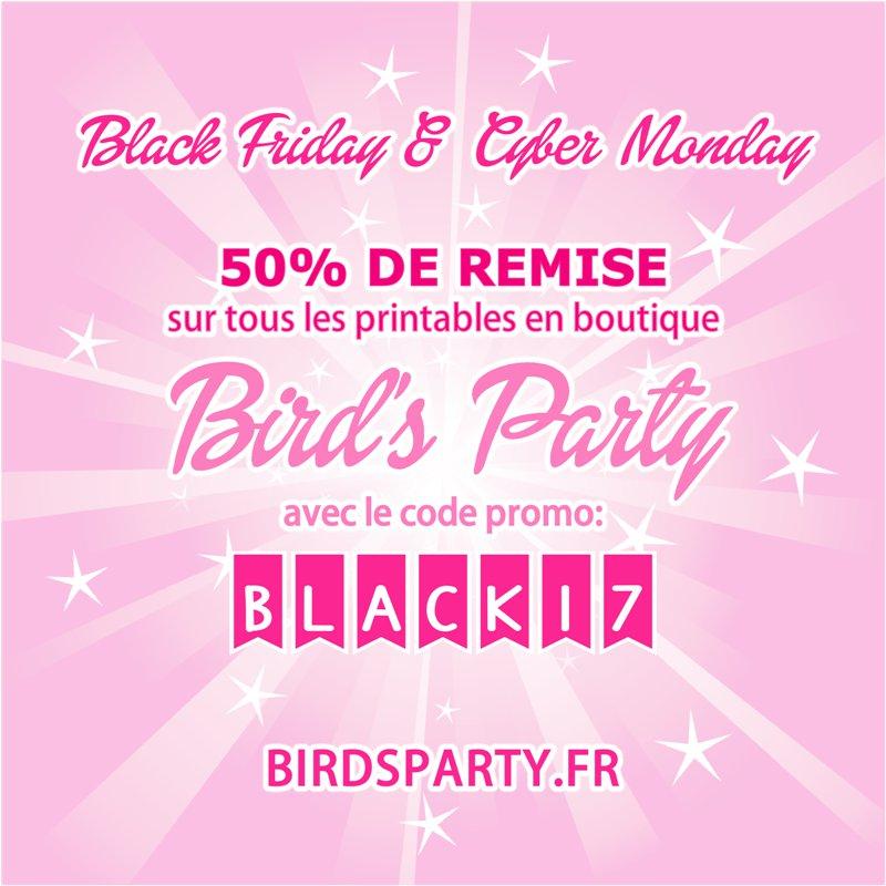 Black Friday & Cyber Monday - 50% de Remise sur Tous les Printables !!! 😲