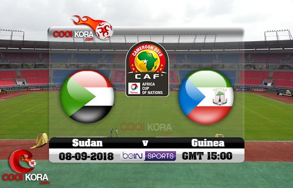 مشاهدة مباراة غينيا الإستوائية والسودان اليوم 8-9-2018 تصفيات كأس أمم أفريقيا