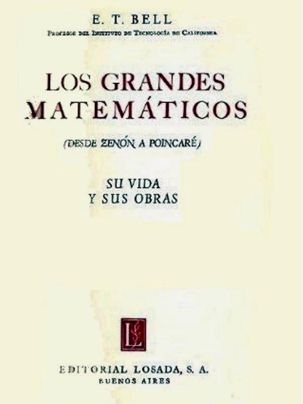 Los grandes matemáticos – E. T. Bell