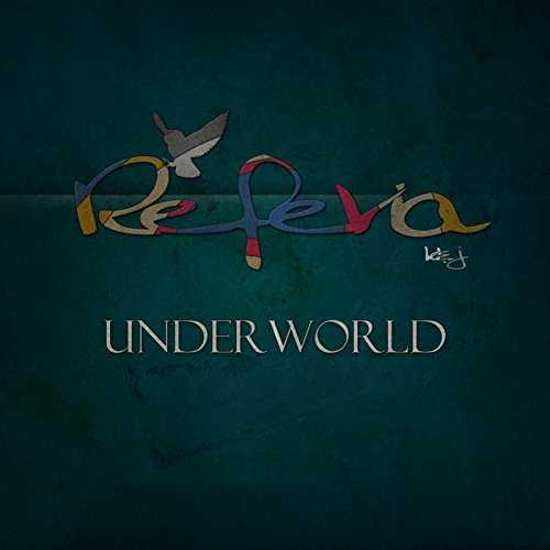[Album] REFERIA – UNDERWORLD (2015.08.12/MP3/RAR)
