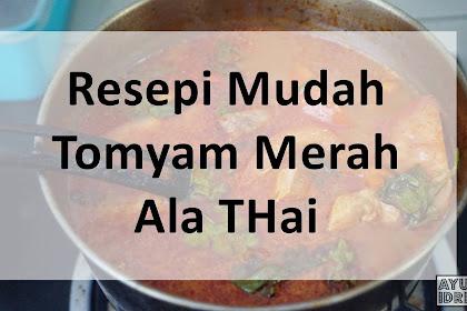 Resepi Tomyam Sayur Ala Thai