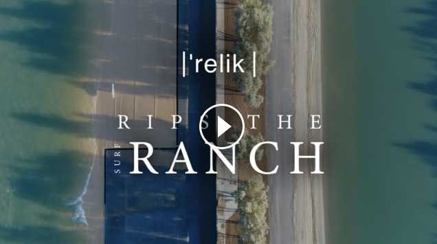 Relik Rips The Surf Ranch