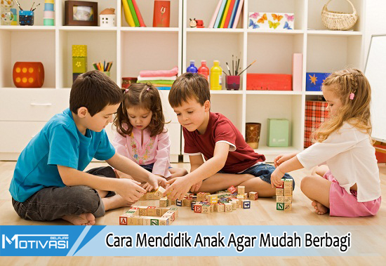 Cara Mendidik Anak Agar Mudah Berbagi