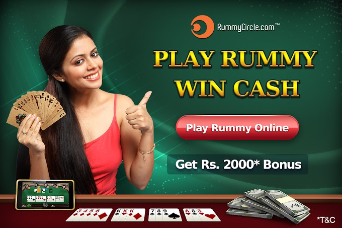 Rummy Circle-Join today and Get Rs 2000* Bonus
