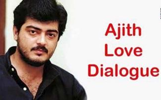 Ajith Kumar Super Hit Love Dialogue