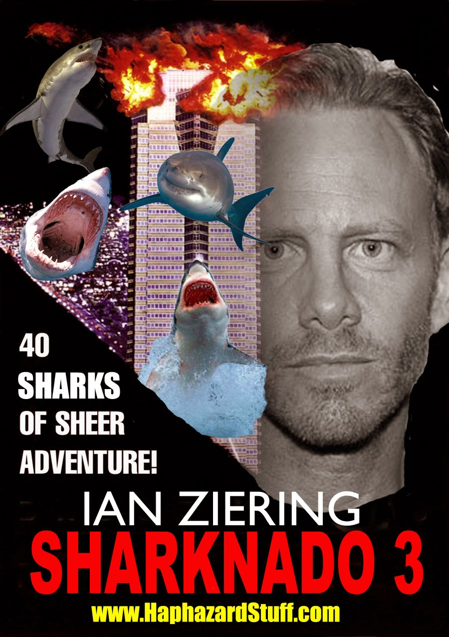 Sharknado 3 Ian Ziering movie poster sequel series franchise