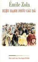 Hiệu Hạnh Phúc Các Bà - Emile Zola