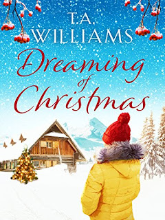 Book cover of Dreaming Of Christmas by T A Williams