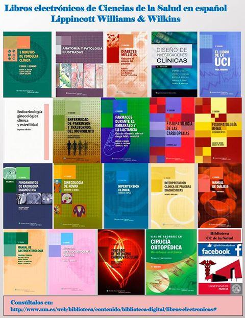 Acceso a 19 libros electrónicos de Ciencias de la Salud en español de la editorial Lippincott Williams & Wilkins.