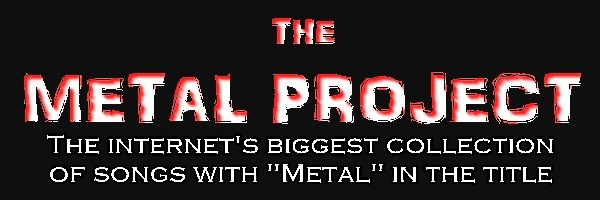 Metal Songs About Metal. Ultimate Metal Song List