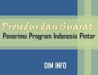 Prosedur Dan Syarat Penerima Program Indonesia Pintar