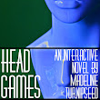Head Games: The Next Project