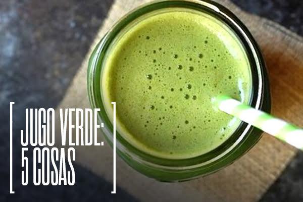 5 cosas jugo verde