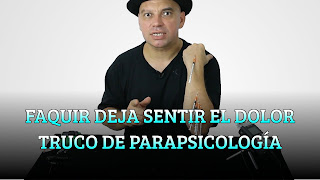 FAQUIR DEJA DE SENTIR EL DOLOR TRUCO DE PARAPSICOLOGÍA