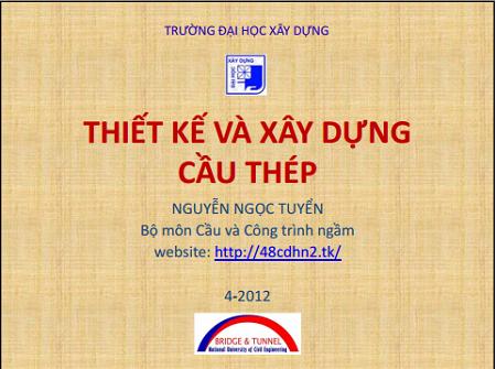 Thiết kế và xây dựng cầu thép - Nguyễn Ngọc Tuyển