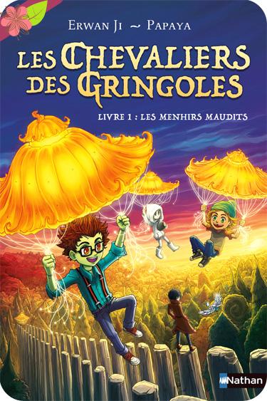 Les Chevaliers des Gringoles - Les menhirs maudits - Ewan Ji - Nathan