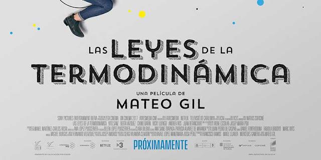 Póster de 'Las Leyes de la Termodinámica, la nueva película de Mateo Gil