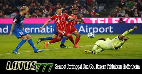 Sempat Tertinggal Dua Gol, Bayern Taklukkan Hoffenheim