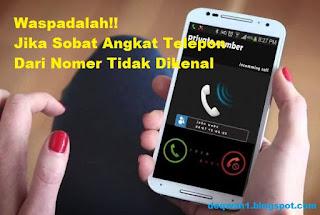 Waspada Panggilan Telepon Tidak Dikenal