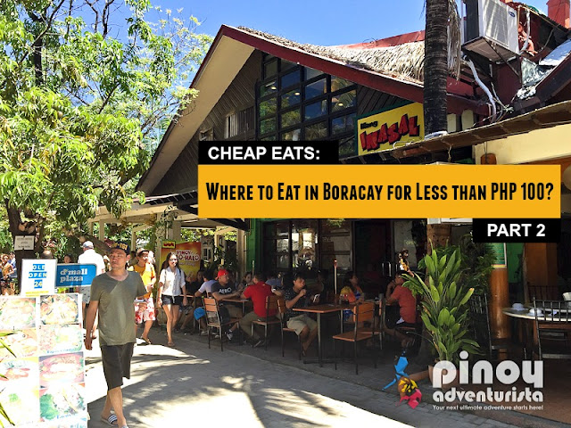 Where to Eat in Boracay forless than 100 pesos