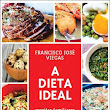 A Dieta Ideal - Francisco José Viegas