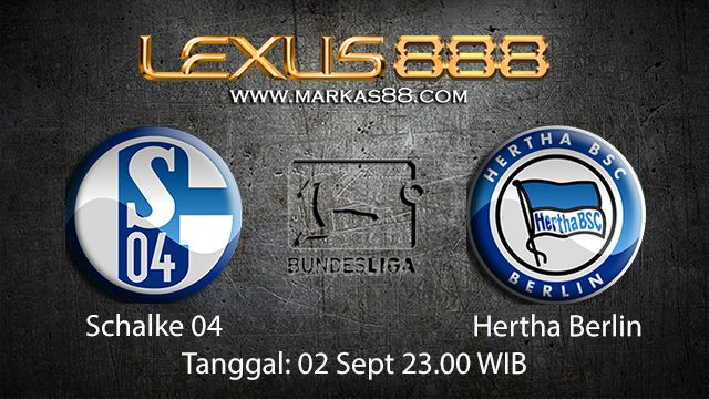 Prediksi Bola Jitu Schalke 04 vs Hertha Berlin 2 September 2018 ( German Bundesliga )