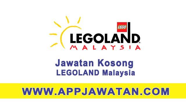 Mohon segera jawatan kosong di LEGOLAND Malaysia