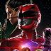 Blu-Ray do novo filme de Power Rangers será lançado no segundo semestre