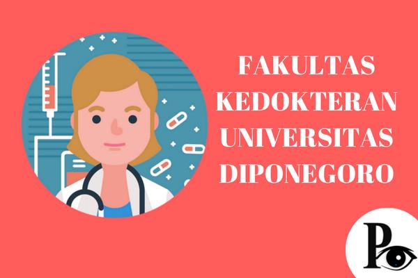Fakultas Kedokteran Universitas Diponegoro yang Keren dan Berkualitas