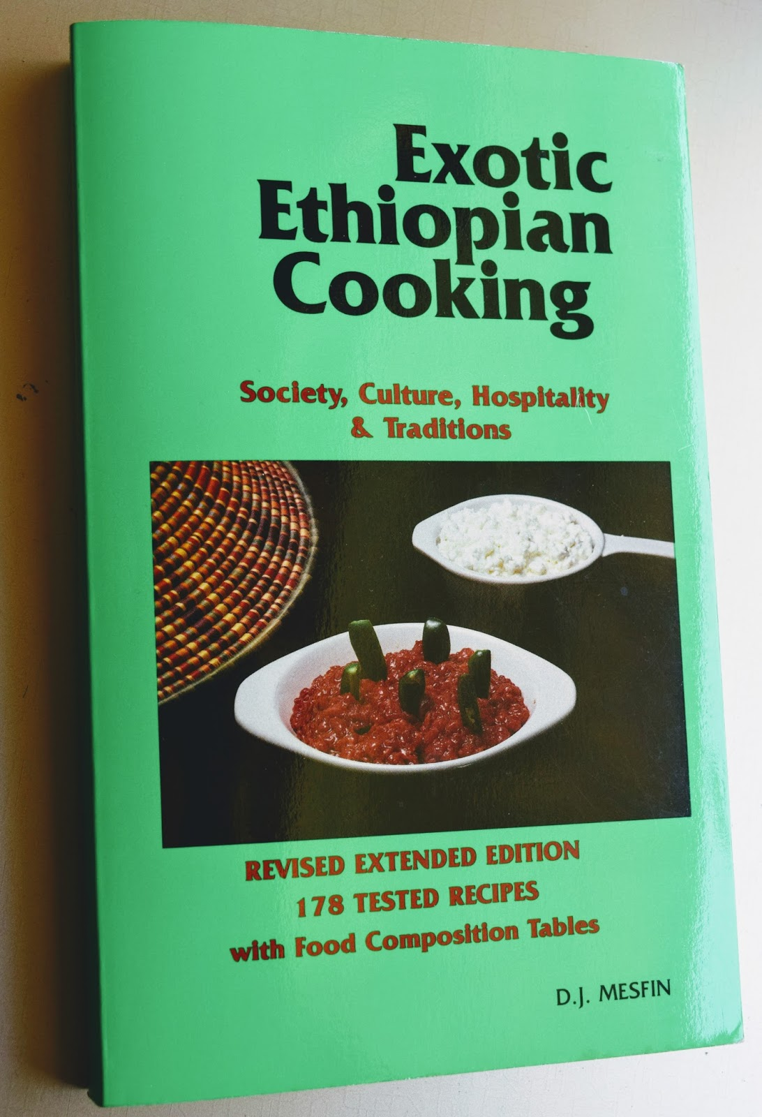 Delectable victuals ethiopian spiced stews with injera having made ethiopian foods for nearly a dozen years now my go to reference has been exotic ethiopian cooking by dj mesfin forumfinder Image collections