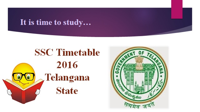 Telangana State SSC 10 Class Time Table 2016