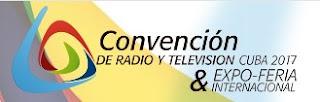 CONVOCATORIA Convención de Radio y Televisión Cuba 2017, Expo-Feria Internacional