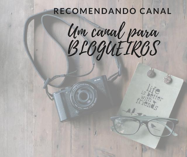recomendação, canal, blog, blogueiros, youtube, ferramenta, blogueiro, blogueira, ajuda