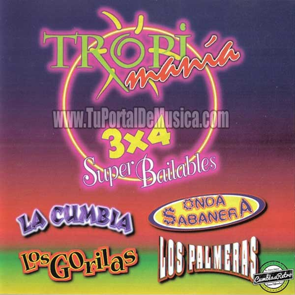 Tropimania - 3 x 4 Super Bailables (1998)