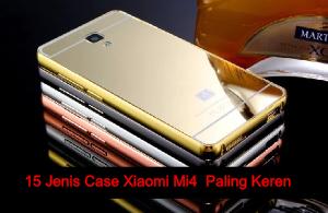 15 Jenis Case Paling Keren Untuk Smartphone Xiaomi Mi 4
