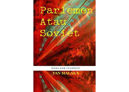 E-Book: Parlemen atau Soviet Tan Malaka