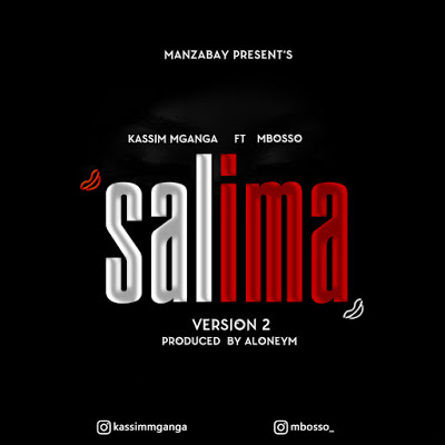 AUDIO | Kassim mganga X mbosso ~ Salima| [Download official mp3 song]
