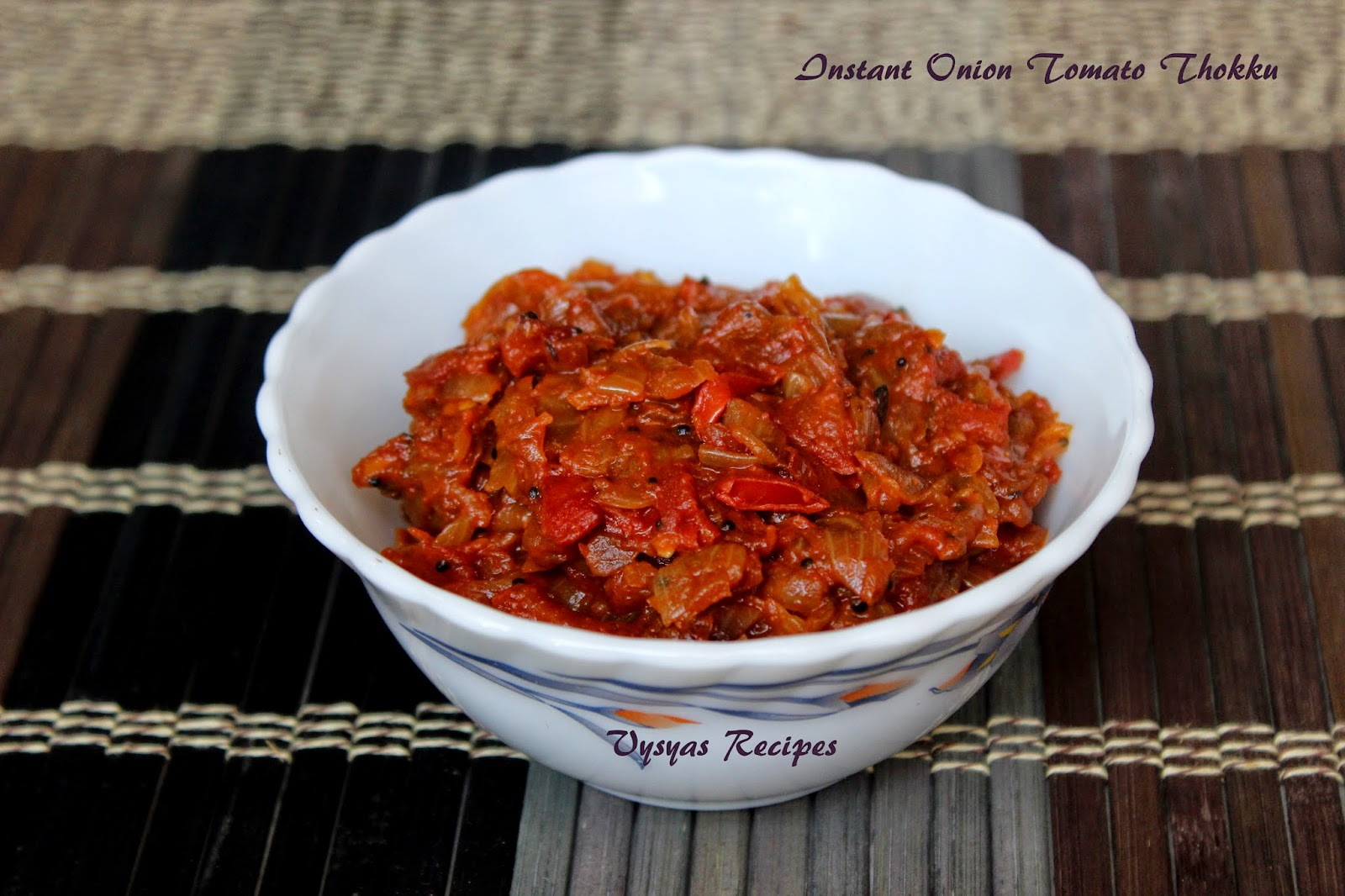 Instant Onion Tomato Thokku
