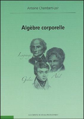 Télécharger Livre Gratuit  Algèbre corporelle - Antoine Chambert-Loir, Ecole Polytechnique pdf