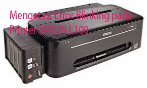 Mengatasi Error Blinking Epson L100 T13 dan L200