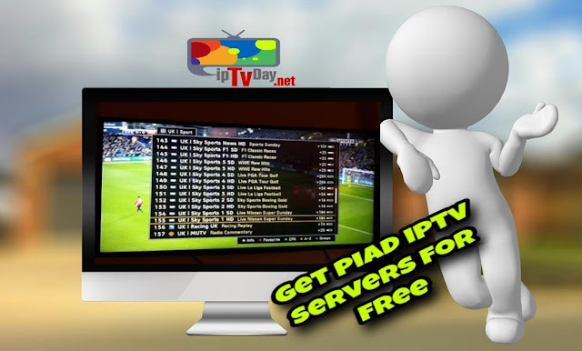 GET PIAD IPTV SERVER FOR free★Works for a long time★25/11/2017★Daily Update 24/7★