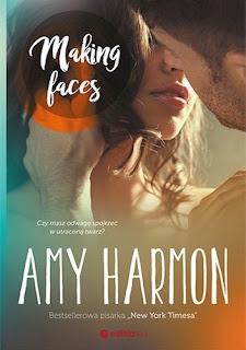 Znalezione obrazy dla zapytania making faces amy harmon