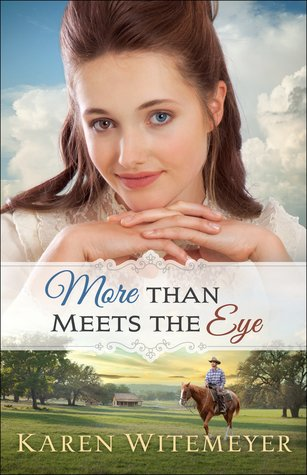 Heidi Reads... More Than Meets the Eye by Karen Witemeyer