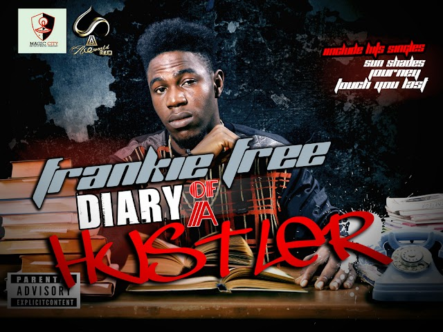 "[Mixtape]Frankie Free The ""Diary Of A Hustler"" Mixtape"