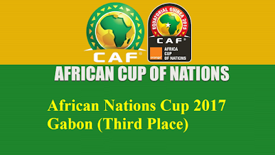 African Nations Cup 2017 Gabon (Third Place Loser Match 29 VS Loser Match 30 Saturday 4 Feb 2017