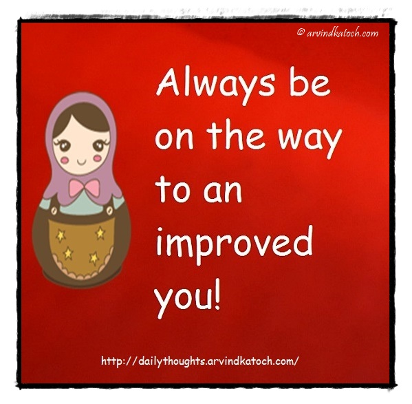 Daily Thought, Image, Always, way, improved, you, Daily Quote
