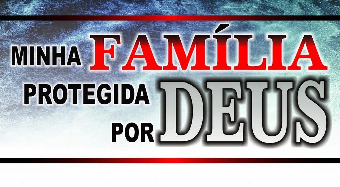 Mensagem Para Família O Bem Mais Precioso Que Deus Nos: MINHA FAMÍLIA NAS MÃOS DE DEUS