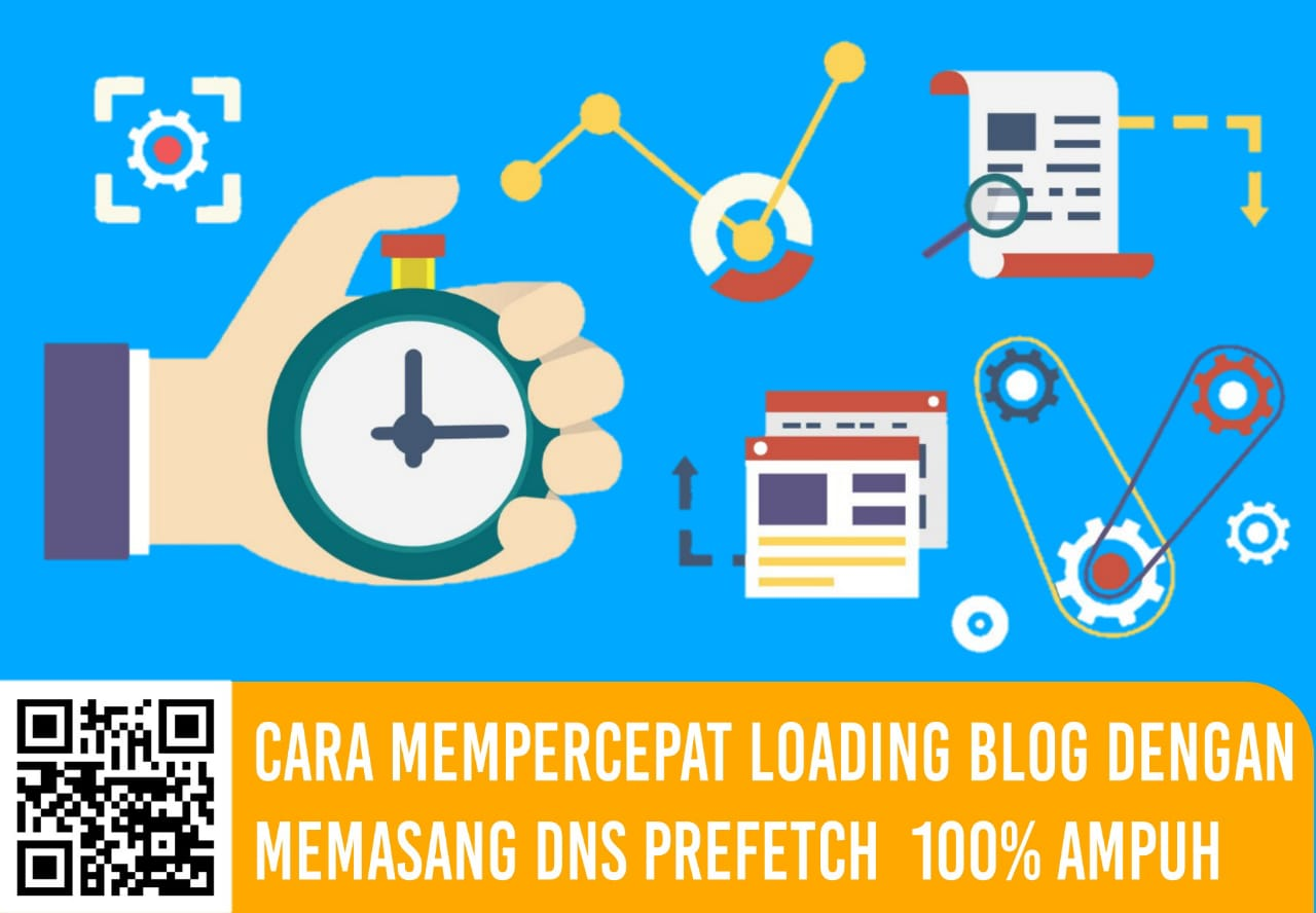 Cara Mempercepat Loading Blog Dengan Memasang DNS Prefetch 100% Ampuh