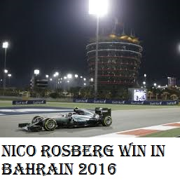 Nico Rosberg win  Bahrain grand prix  2016